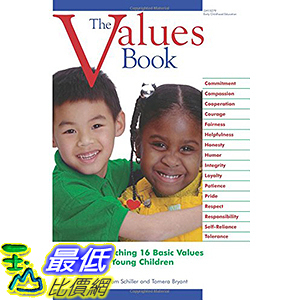 [106美國直購] 2017美國暢銷兒童書 The Values Book: Teaching 16 Basic Values to Young Children