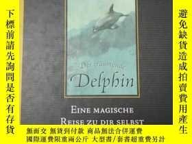 二手書博民逛書店Der罕見träumende Delphin. Eine mag