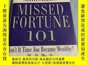 二手書博民逛書店Missed罕見Fortune 101: A Starter K