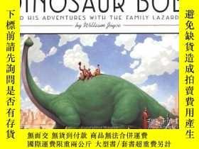 二手書博民逛書店Dinosaur罕見Bob And His Adventures With The Family Lazardo奇