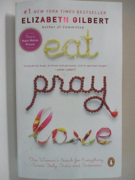 【書寶二手書T1/原文小說_H1A】Eat, Pray, Love_ELIZABETH GILBERT