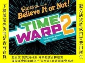 二手書博民逛書店Ripley s罕見Time Warp 2Y410016 Ripley Publishing ISBN:97
