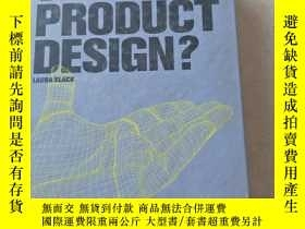 二手書博民逛書店What罕見is Product Design?-Hb 產品設計Y447092 Laura Slack . L