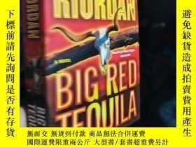 二手書博民逛書店Big罕見Red Tequila [Mass Market Paperbound]Y23037 Rick Ri