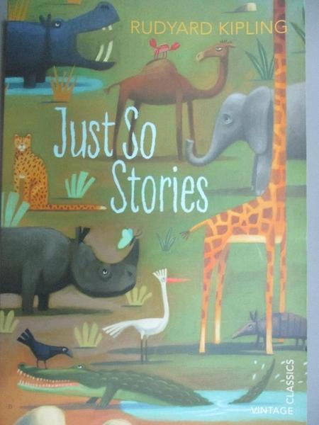 【書寶二手書T1/少年童書_OSI】Just So Stories_Rudyard Kipling