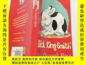 二手書博民逛書店dick罕見king Smith the queen s nose:迪克·金·史密斯女王的鼻子Y200392