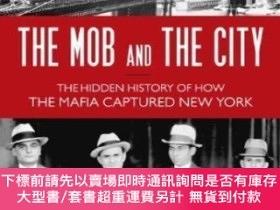 二手書博民逛書店The罕見Mob And The CityY255174 C. Alexander Hortis Promet