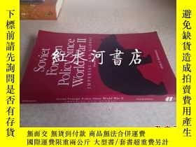 二手書博民逛書店soviet罕見foreign policy since wor