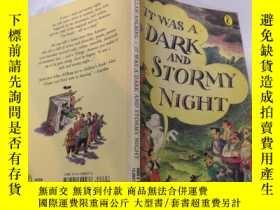 二手書博民逛書店It罕見was a dark and stormy night:那是一個黑暗的暴風雨之夜.Y212829