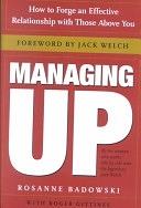 二手書《Managing Up: How to Forge an Effective Relationship with Those Above You》 R2Y ISBN:0385507720