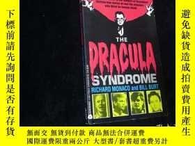 二手書博民逛書店The罕見Dracula Syndrome【英文原版書】 32開