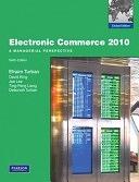二手書博民逛書店 《Electronic Commerce 2010: A Managerial Perspective》 R2Y ISBN:0137034652