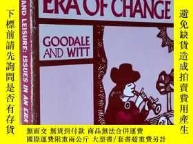 二手書博民逛書店英文原版罕見Recreation and Leisure: Issues in an Era of Change奇