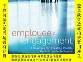 二手書博民逛書店Employee罕見Engagement: A Roadmap For Creating Profits Opti