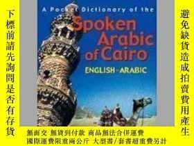 二手書博民逛書店A罕見Pocket Dictionary of the Spoken Arabic of CairoY4057