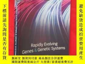 二手書博民逛書店Rapidly罕見Evolving Genes & Geneti