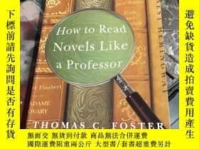 二手書博民逛書店How罕見to Read Novels Like a Professor:A Jaunty Exploration