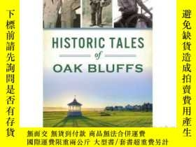 二手書博民逛書店Historic罕見Tales of Oak BluffsY34