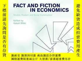 二手書博民逛書店Fact罕見And Fiction In EconomicsY256260 Uskali Maki Cambr