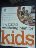 【書寶二手書T3/親子_YDX】The CSIRO Wellbeing Plan for Kids_Jane Bowen