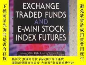 二手書博民逛書店Exchange罕見Traded Funds And E-Mini Stock Index Futures Dav