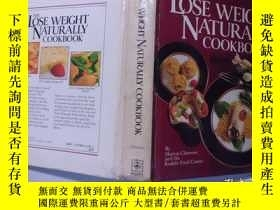 二手書博民逛書店the罕見lose weight naturally cookb