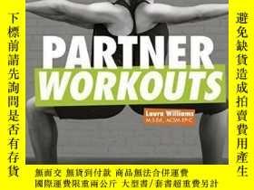 二手書博民逛書店Partner罕見Workouts: Team up and t