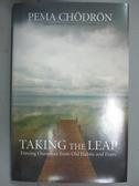 【書寶二手書T5/宗教_GHR】Taking the Leap: Freeing Ourselves from Old