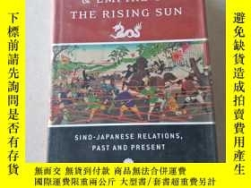二手書博民逛書店MIDDLE罕見KINGDOM & EMPIRE OF THE RISING SUN SINO-JAPANESE