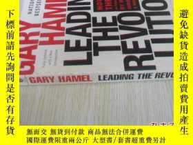 二手書博民逛書店英文原版罕見Leading the Revolution: How to Thrive in Turbulent