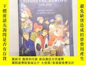 二手書博民逛書店Later罕見Medieval Europe: 1250-152