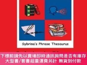 二手書博民逛書店Volume罕見2 - Sybrina s Phrase Thesaurus - Moving Parts - P