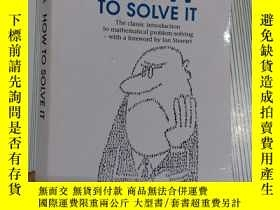 二手書博民逛書店How罕見to Solve It: A New Aspect of Mathematical Method (Pe