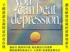 二手書博民逛書店You罕見Can Beat Depression105989 J