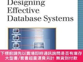 二手書博民逛書店Designing罕見Effective Database SystemsY256260 Rebecca M.