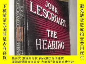 二手書博民逛書店英文原版罕見The Hearing by John Lescro