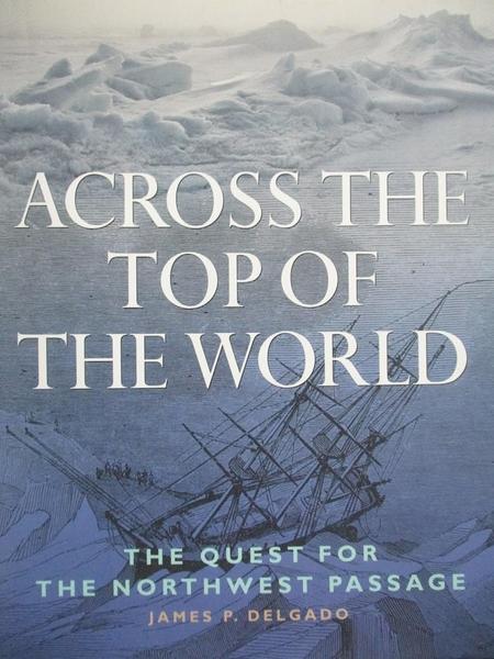 【書寶二手書T5/原文書_XEG】Across the Top of the World-The Quest for t