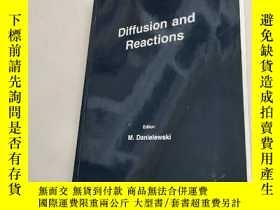 二手書博民逛書店Diffusion罕見and Reactions(擴散與反應)平裝庫存Y6318 M. Danielewski