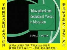 二手書博民逛書店Philosophical罕見And Ideological Voices In EducationY3646