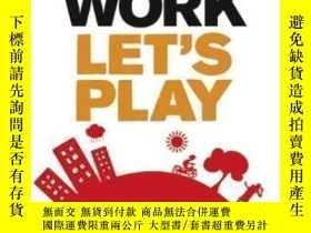 二手書博民逛書店Screw罕見Work Let s Play: How To Do What You Love & Get Pai