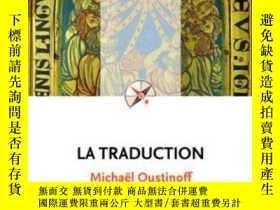 二手書博民逛書店La罕見TraductionY364682 Micha?l Oustinoff Presses Univers