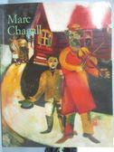 【書寶二手書T1/藝術_WDG】Marc Chagall 1887-1985 : painting as poetry