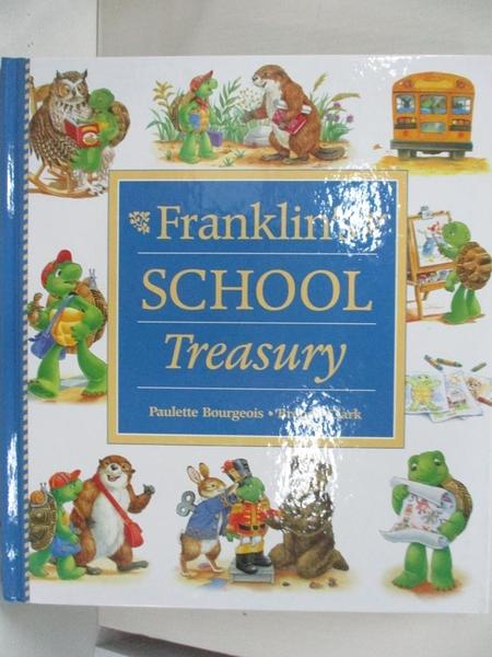 【書寶二手書T1/兒童文學_EFA】Franklin's School Treasury_Bourgeois