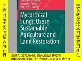 二手書博民逛書店Mycorrhizal罕見Fungi: Use in Sustainable Agriculture and La