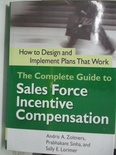 【書寶二手書T1/大學理工醫_EQJ】The Complete Guide to Sales Force Incentive Compensation