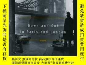 二手書博民逛書店Down罕見and Out in Paris and Londo