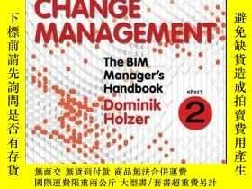 二手書博民逛書店The罕見BIM Manager s Handbook, Part 2: Change ManagementY