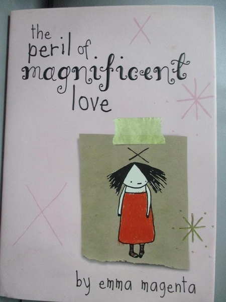 【書寶二手書T3/繪本_GQJ】The Peril of Magnificent Love_Emma Magenta