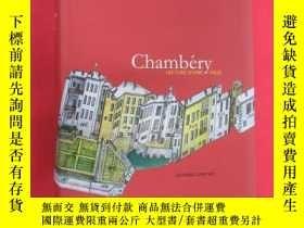 二手書博民逛書店外文書罕見Chambery LECTURE D UNE VILLE 軟精裝Y15969
