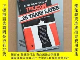 二手書博民逛書店None罕見Dare Call It Treason ...25 YEARS LATER(英文原版 精裝)Y1